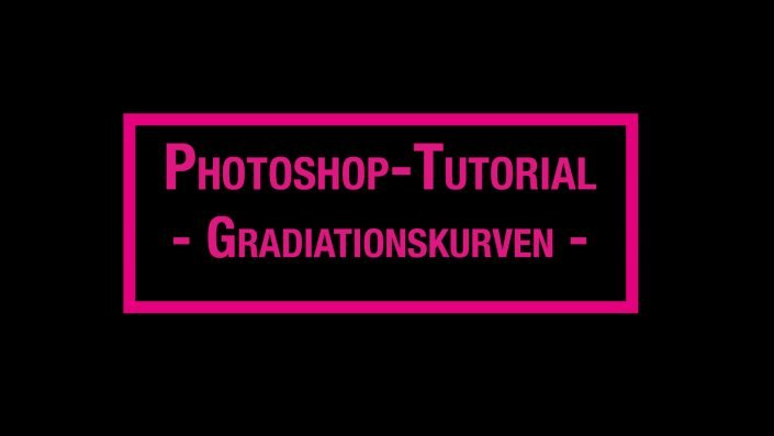 Photoshop Tutorial - Gradiatinskurven