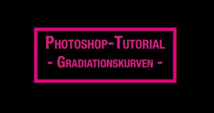 Photoshop Tutorial - Gradiatinskurven